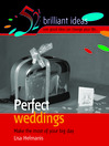 Perfect Weddings (eBook): Simple Ideas to Plan Your Wedding Day